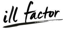 ill Factor